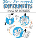 How to support experiments - a guide for the mentors